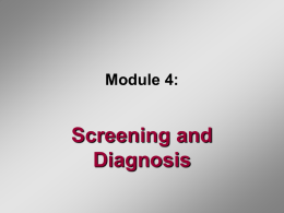 Module 4: Screening and Diagnosis