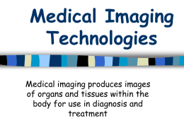 Medical Imaging Technologies