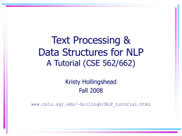 Text Processing in Linux A Tutorial for CSE 562/662 (NLP)