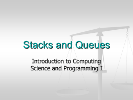 Stacks and Queues - Computing Science