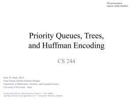 PQs and Huffman Encoding