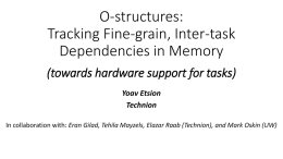 O-structures: Tracking Fine-grain, Inter
