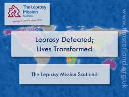 Leprosy Defeated Lives Transformed