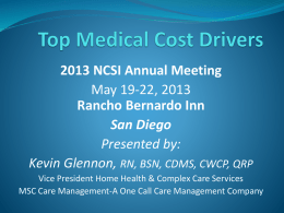 Top Medical Cost Drivers 2013 NCSI Annual Meeting