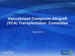 Vascularized Composite Allograft Transplantation