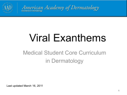 Viral Exanthems - American Academy of Dermatology
