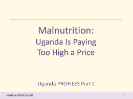 Malnutrition: Uganda Is Paying Too High a Price Advocacy