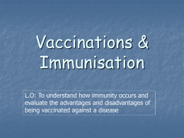 What is vaccination?