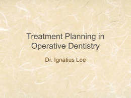 Treatment Planning in Operative Dentistry
