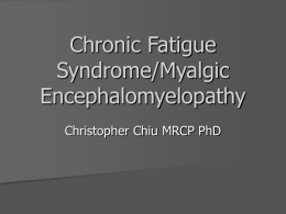 Chronic Fatigue Syndrome in Conventional Medicine