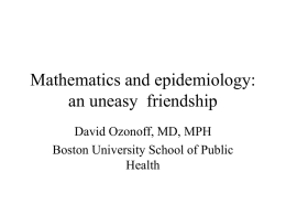 Mathematics and epidemiology: an uneasy friendship