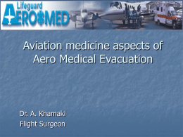 Aviation medicine aspects of Aero medical Evacuation