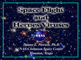 Duane L. Pierson, Ph.D. NASA Johnson Space Center Houston