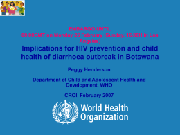 Implications for HIV prevention and child health of diarrhoea