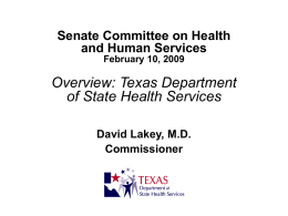 Overview - Texas Department of State Health Services