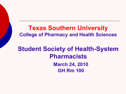 School Name College of Pharmacy Student Society of Health