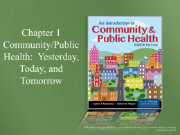 Community Health: Yesterday, Today, and Tomorrow