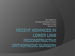 Recent Advances in Lower Limb Reconstructive
