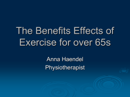 The benefits effects of exercise for over 65s
