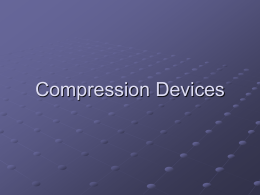 Compression Devices - Therapeutic Modalities