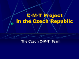 About C-M-T Project in Czech Republic
