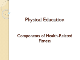 GCSE Physical Education Healthy active lifestyles & how they could