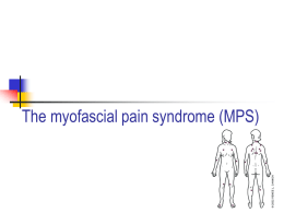 The myofascial pain syndrome (MPS) - Home