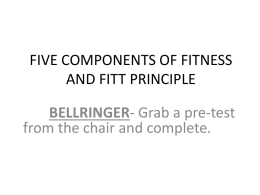 FIVE COMPONENTS OF FITNESS AND FITT PRINCIPLE