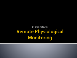 Remote Physiological Monitoring
