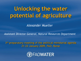 Unlocking the water potential of agriculture (Powerpoint)