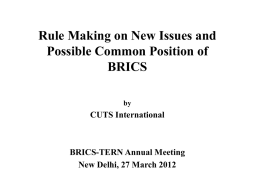 Rule Making on New Issues and Possible Common Position of BRICS