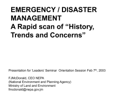 EMERGENCY / DISASTER MANAGEMENT A Rapid scan of …