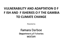 VULNERABILITY AND ADAPTATION OF FISH AND FISHERIES …