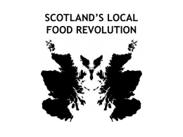 THE FIFE DIET - A LOCAL FOOD EXPERIMENT What Works in