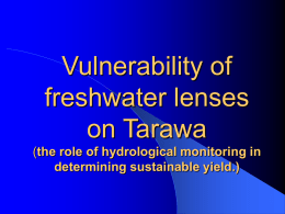Vulnerability of freshwater lenses on Tarawa (The role of