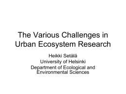 The Various Challenges in Urban Ecosystem Research