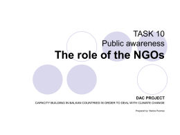 TASK 10 Public awareness The role of the NGOs