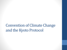 Convention of Climate Change and the Kyoto Protocol
