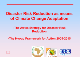 Disaster Risk Reduction as means of Climate Change