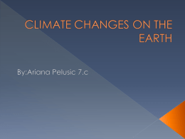 CLIMATE CHANGES ON THE EARTH