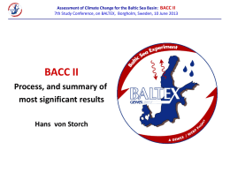 Assessment of Climate Change for the Baltic Sea