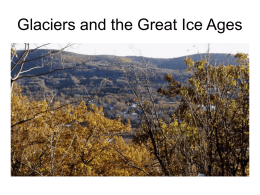 Glaciers and the Great Ice Ages