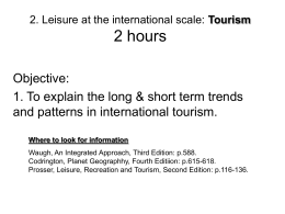2. Leisure at the international scale: Tourism 2 hours