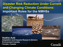 Disaster Risk Reduction Under Current and Changing Climate