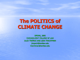 The Politics of Climate Change - Julie Trepeck & Leah Trachtman