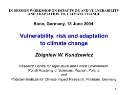 Vulnerability, risk and adaptation to climate change.