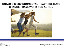 Ontario`s Environmental Health Climate Change Framework