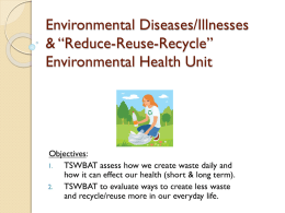 """The Story of Stuff"" Waste vs. Conservation Environmental Health Unit"