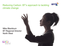 Mike Blackburn, BT Presentation to the Climate Change