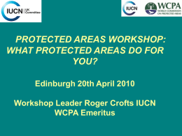 PROTECTED AREAS WORKSHOP: WHAT PROTECTED AREAS